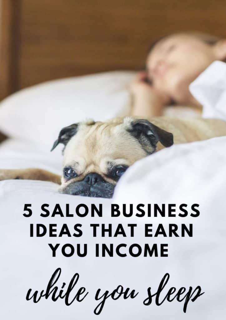 Salon business ideas to grow your salon business while you sleep
