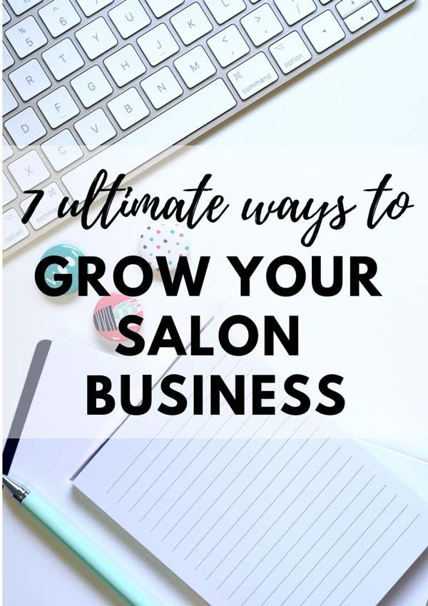 Grow your salon business with these salon business strategies