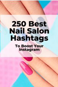 Best nail salon hashtags for Instagram