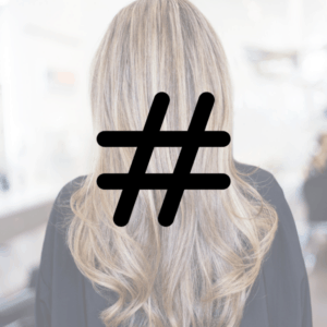 Best salon hashtags for Instagram