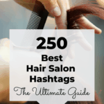 Best hair salon hashtags