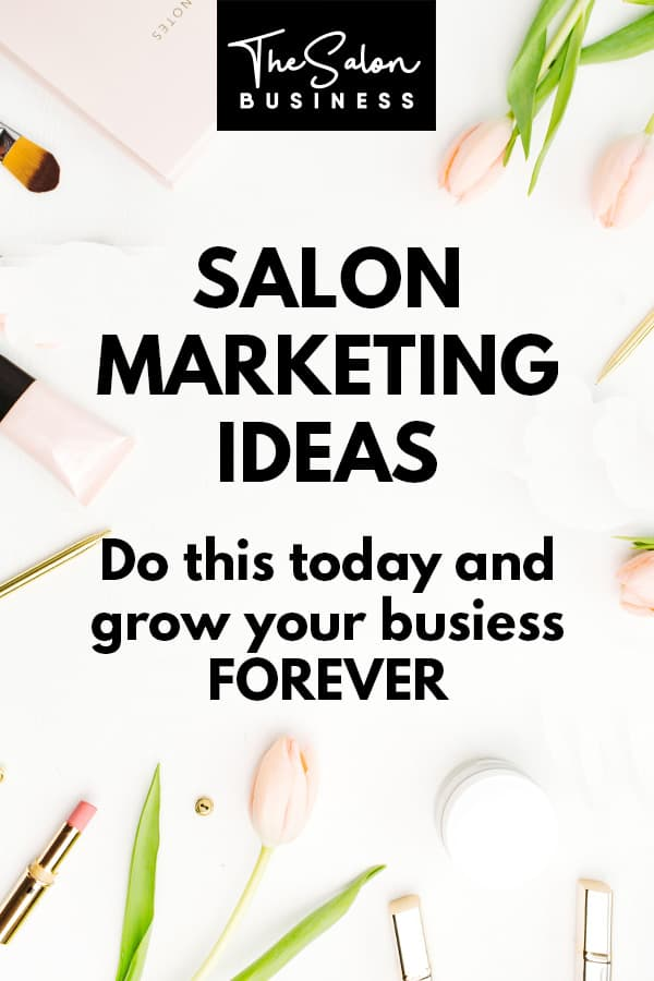 Salon marketing ideas