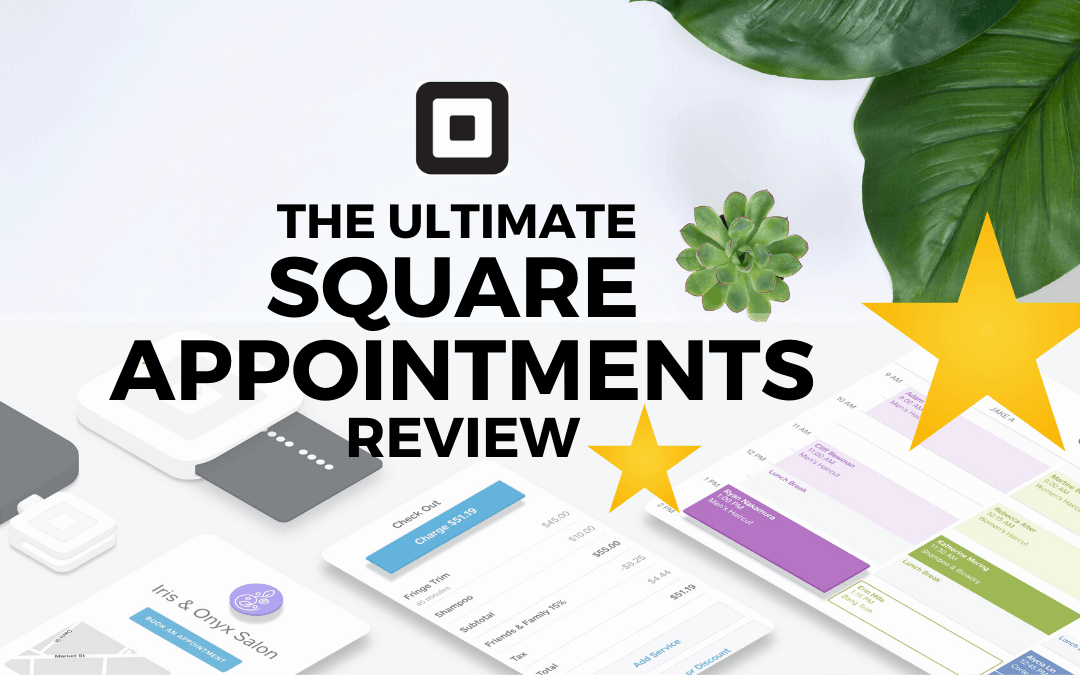 Square Appointments Review 2020: Demo & Pricing