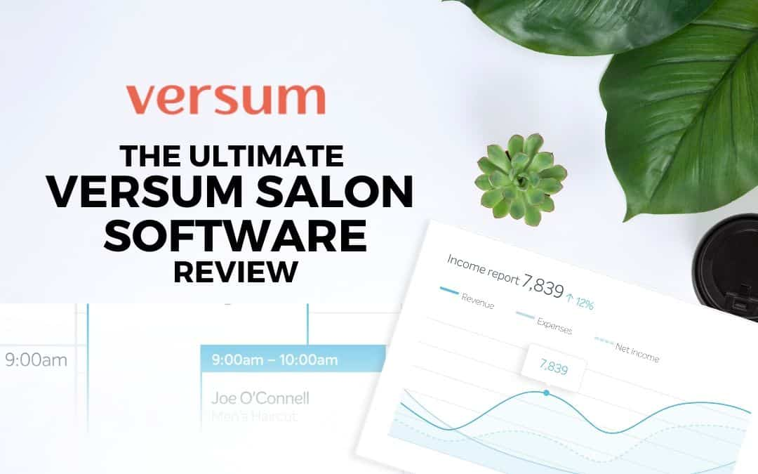 The Ultimate Versum Salon Software Review [Get Discount]