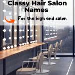 Classy hair salon name