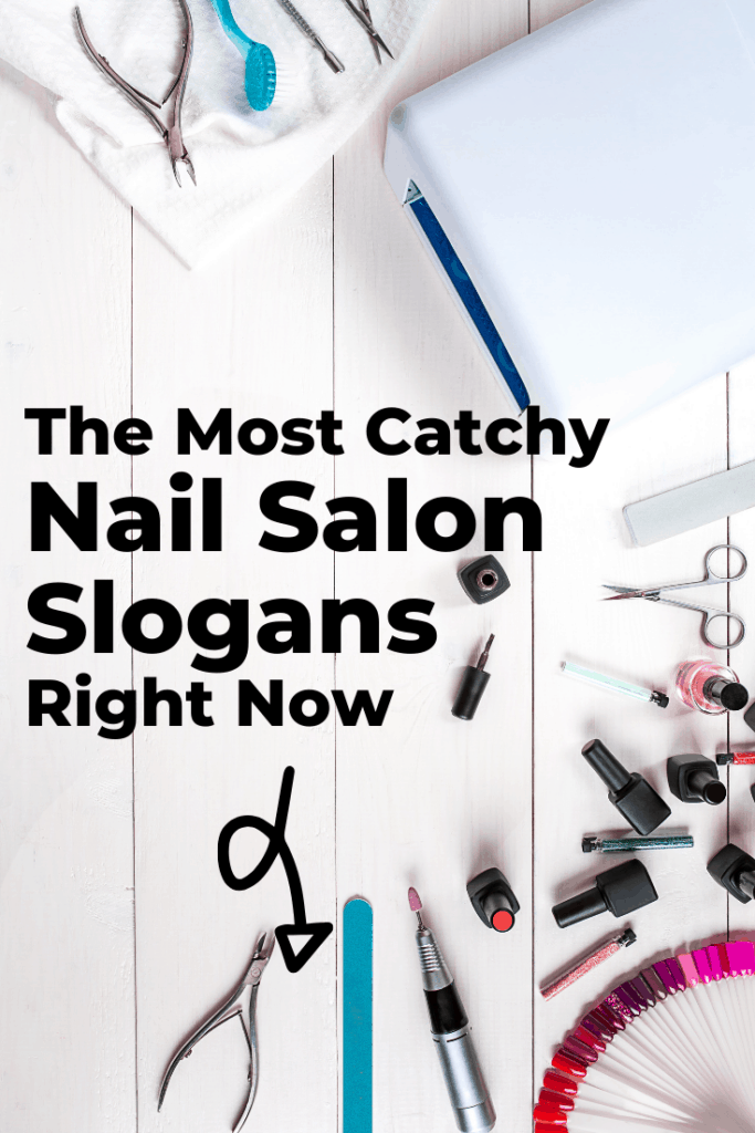 Catchy nail salon slogans
