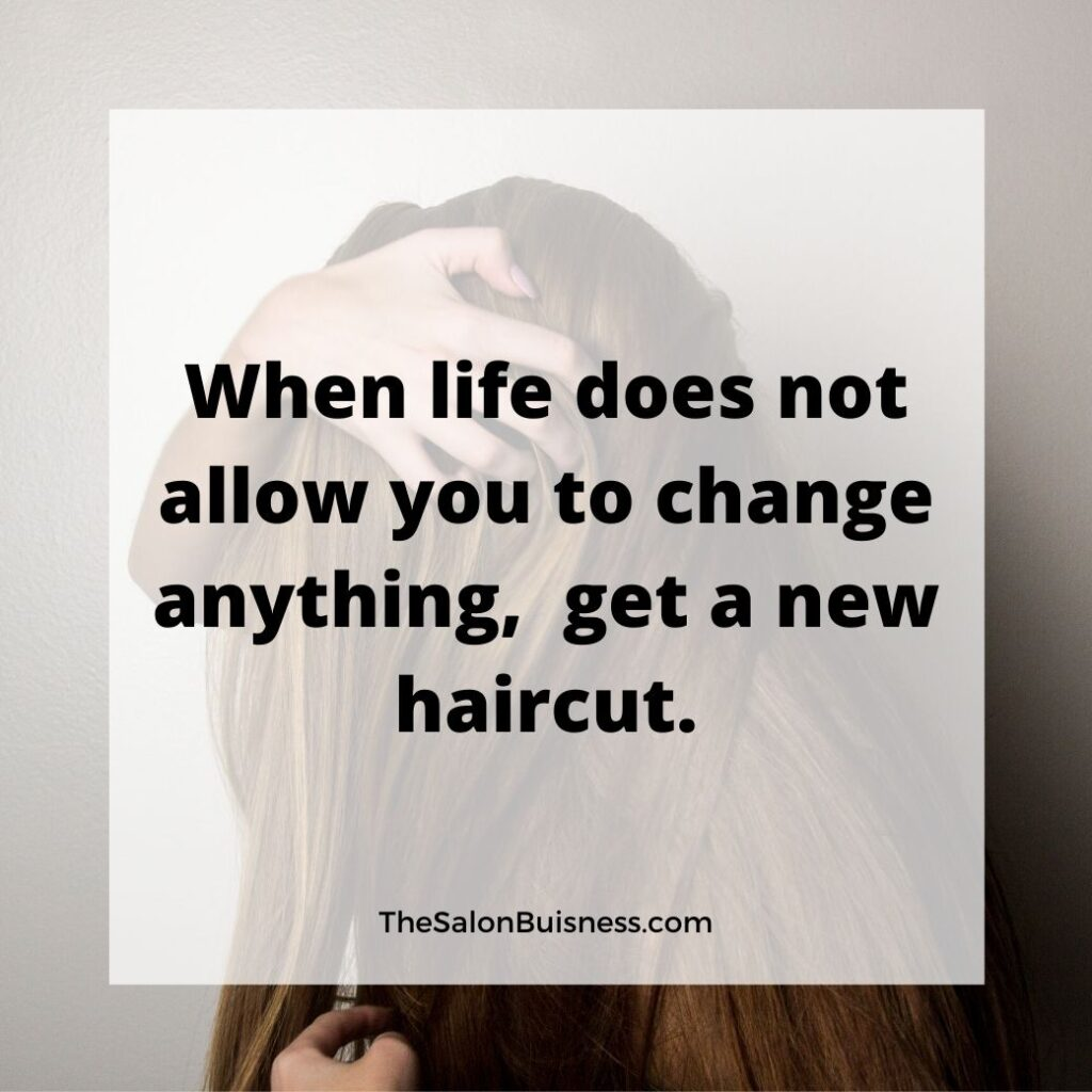 Funny hair cut quote - woman grabbing hair.jpg