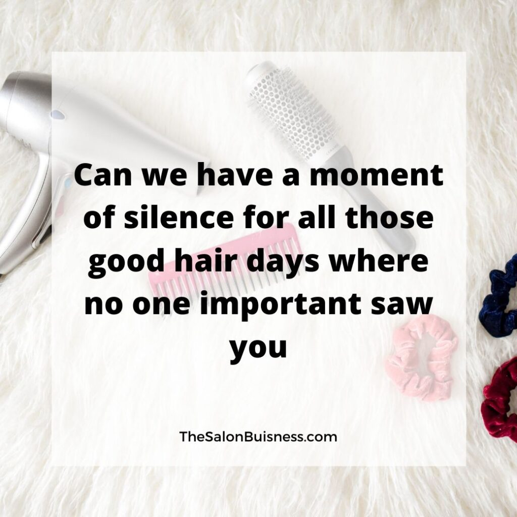 Funny hair quote about good hair - background with comb, scrunchy, & blowdryer