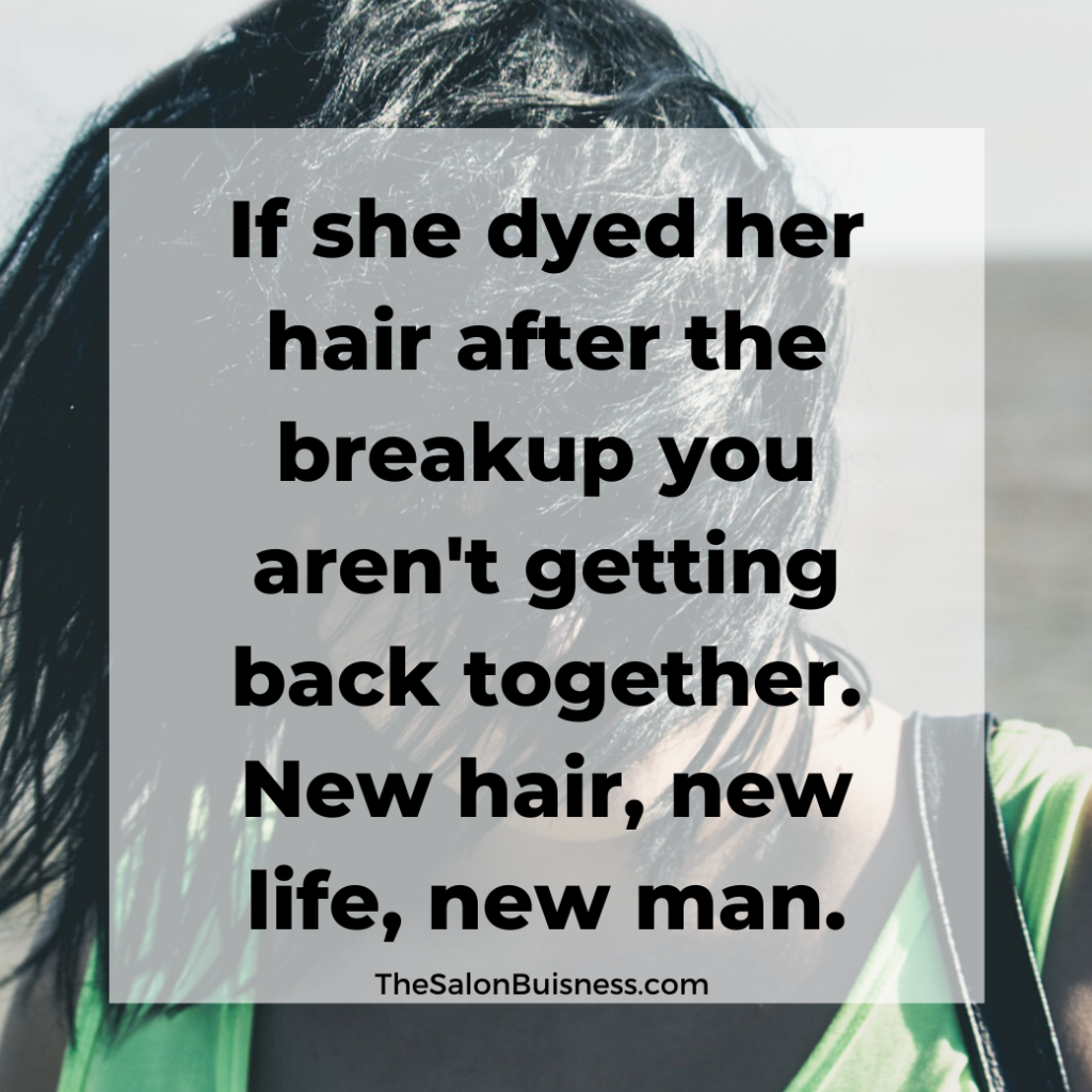 Woman with black hair - funny quote about woman dying hair after breakup