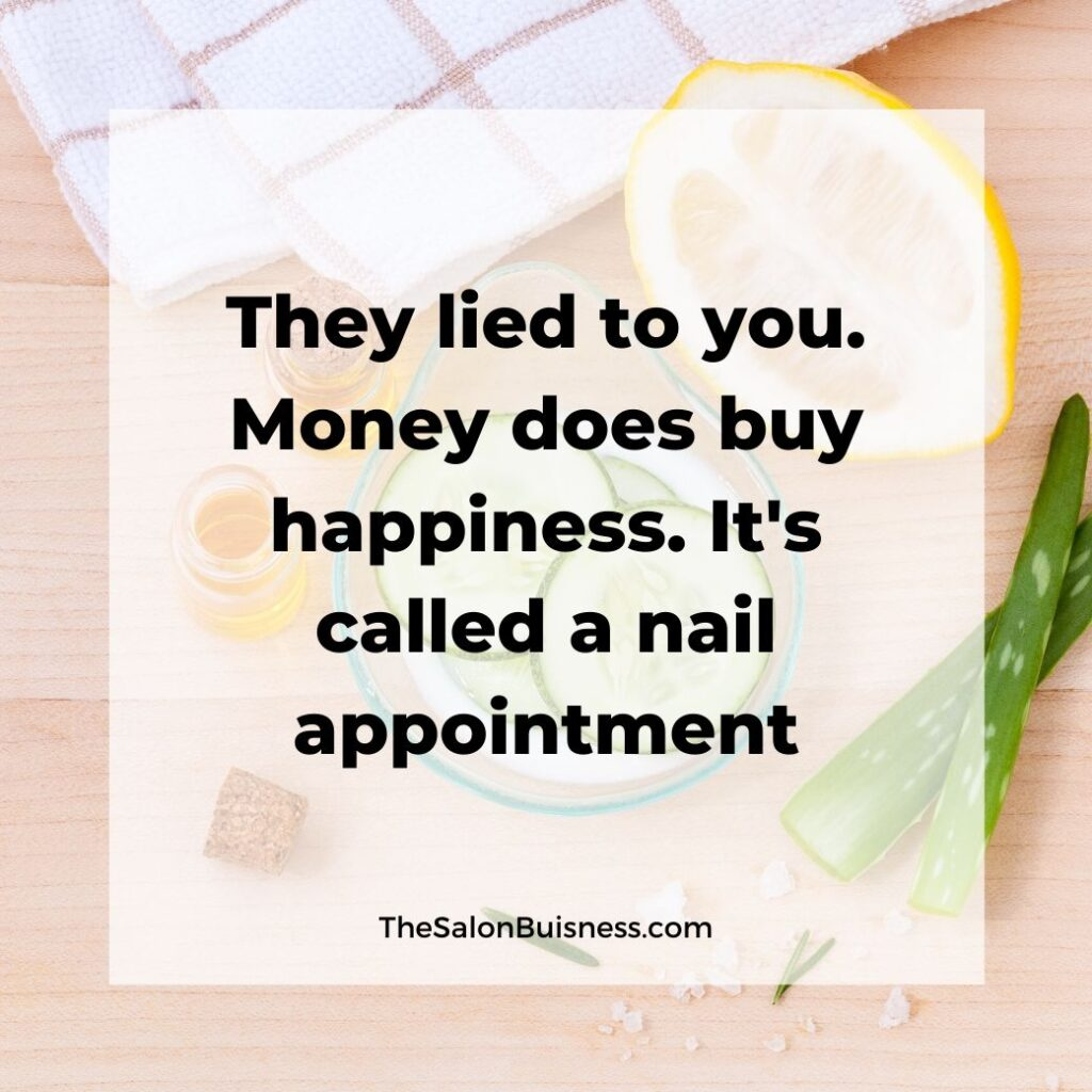 Funny nail appointment quote - salon supplies