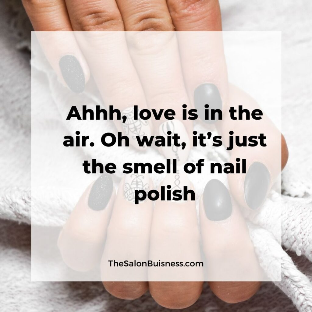 Funny nail polish quote about love - woman with dark nails