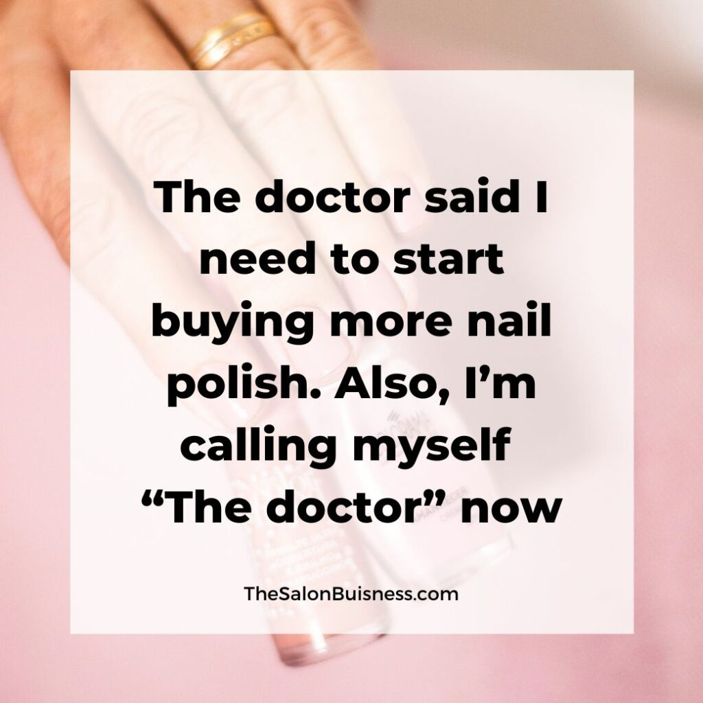Funny nail quote about nail polish - womans hand - pink background