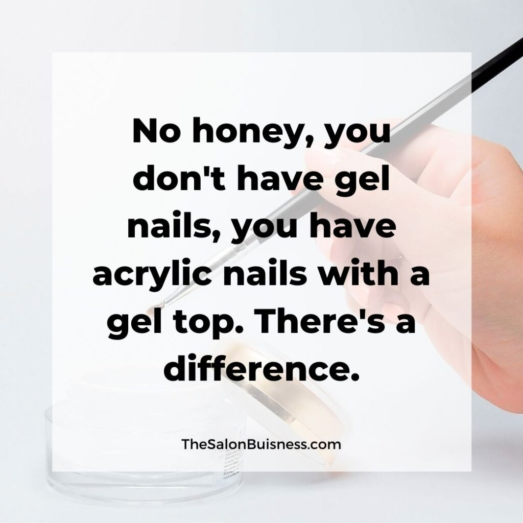 Funny nail quotes -gel nails - woman painting gel on