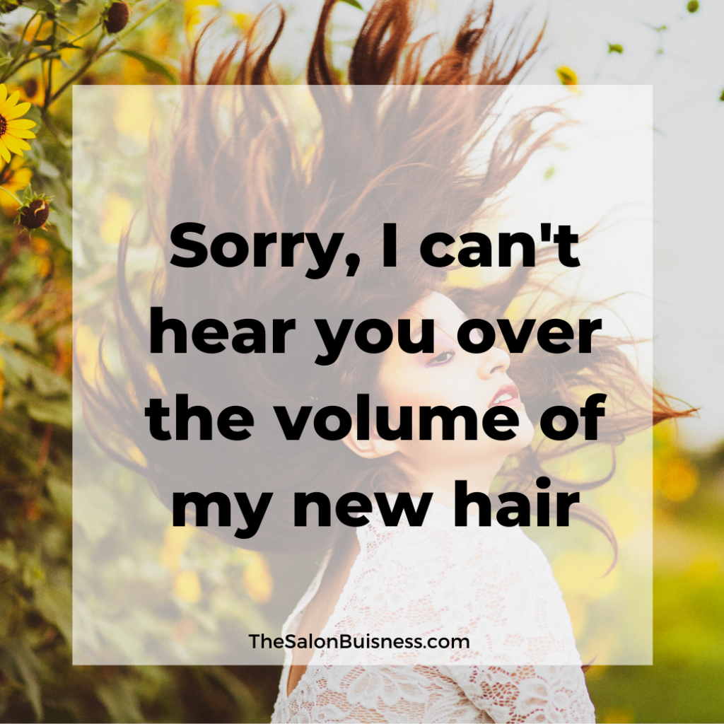Brunette woman flipping hair. Quote about volume.