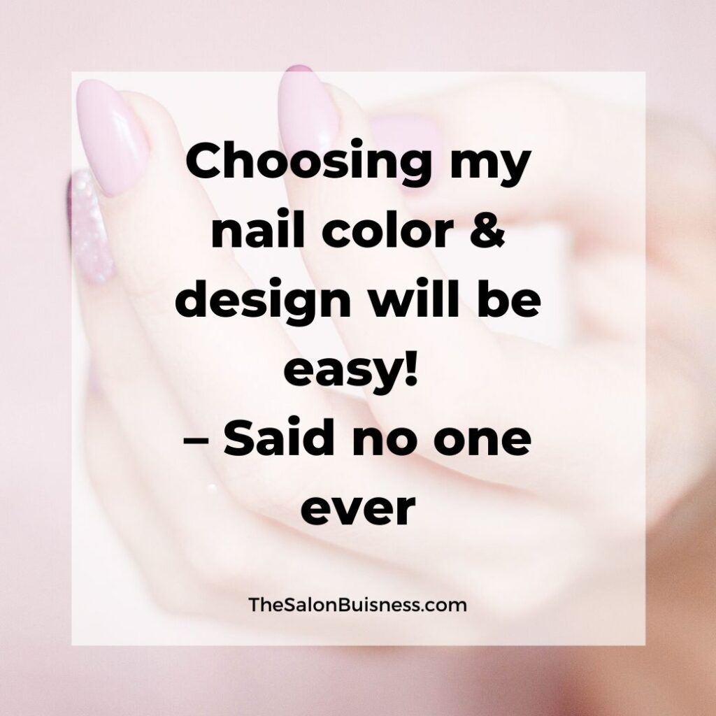 Funny quotes about women choosing nail design - woman with pink nails