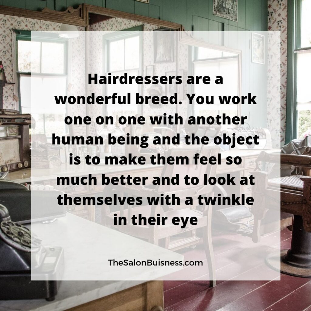 Hairdresser inspirational hair quote - salon