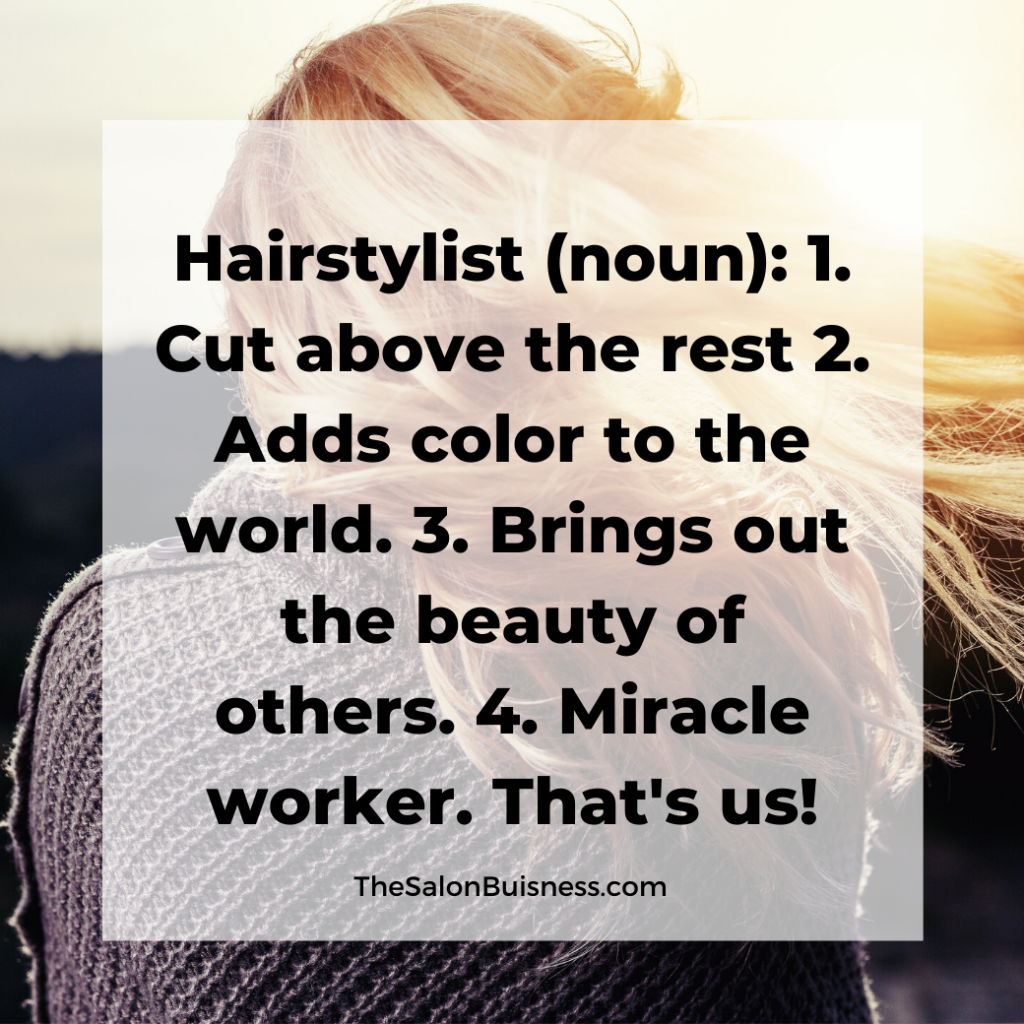 Quote about the definition of a good hairstylist - blonde hair.