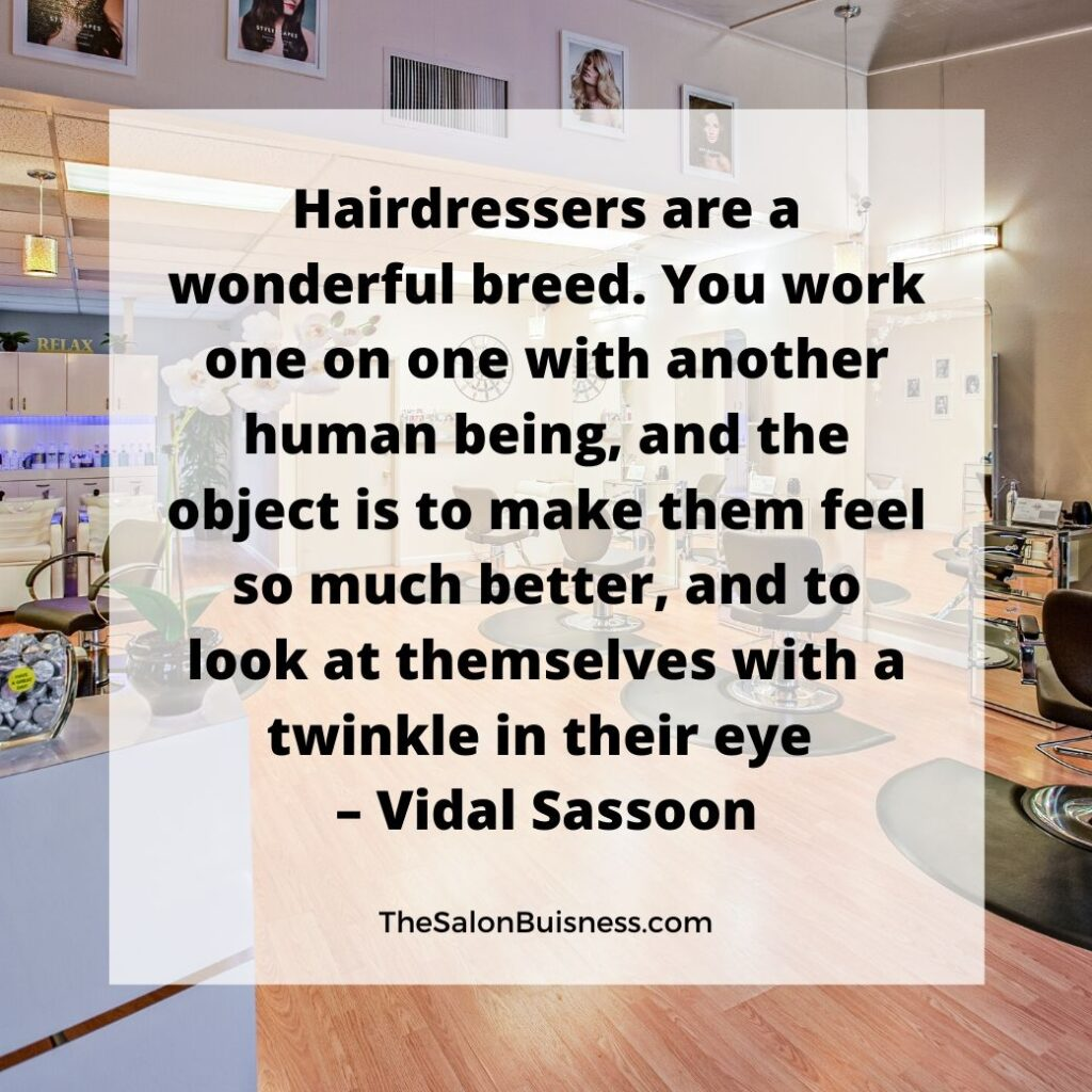 Picture of salon - famous quote by Vidal Sassoon.