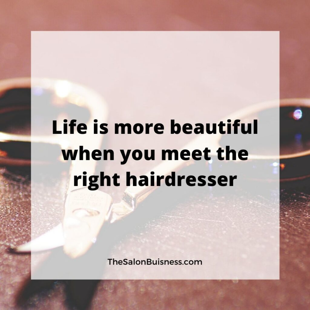 Inspirational hair quote about hairdressers - scissors on table