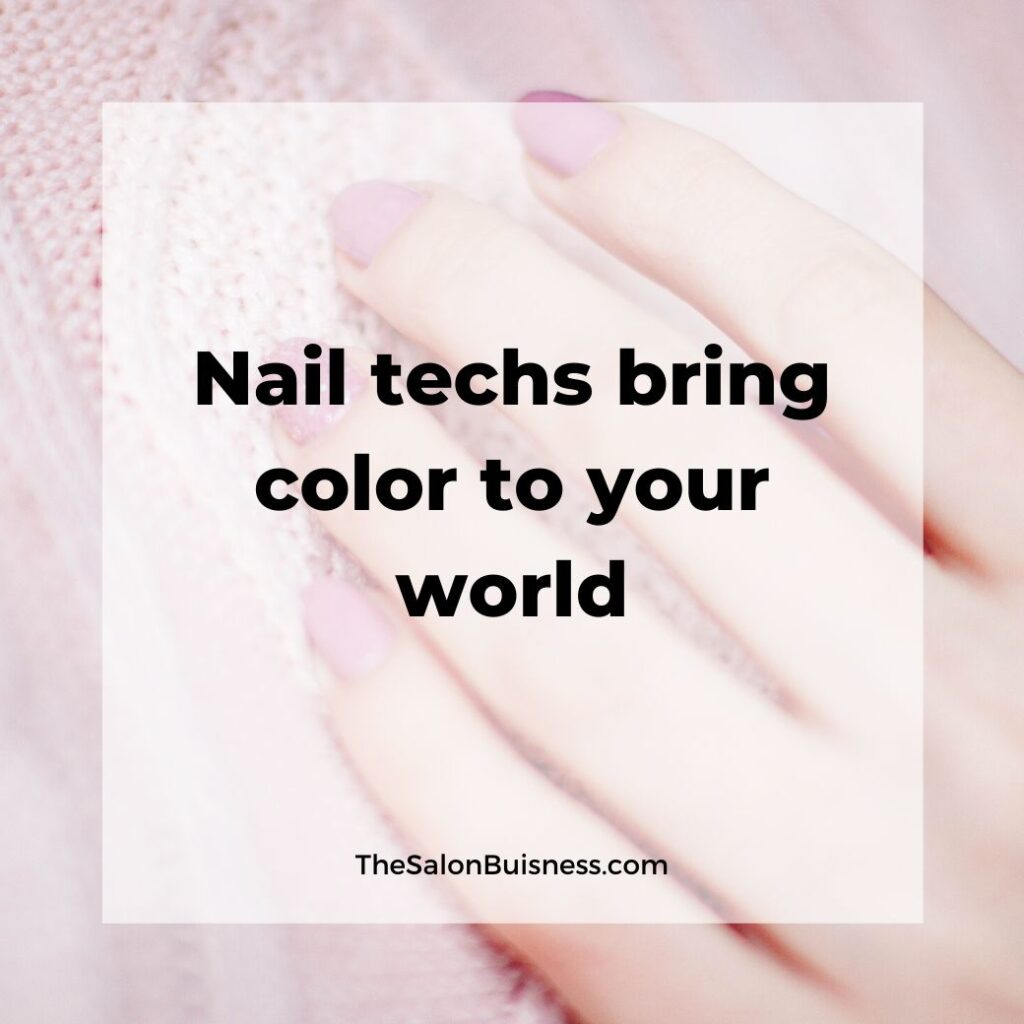 Inspiring nail tech quotes - woman with pink nails