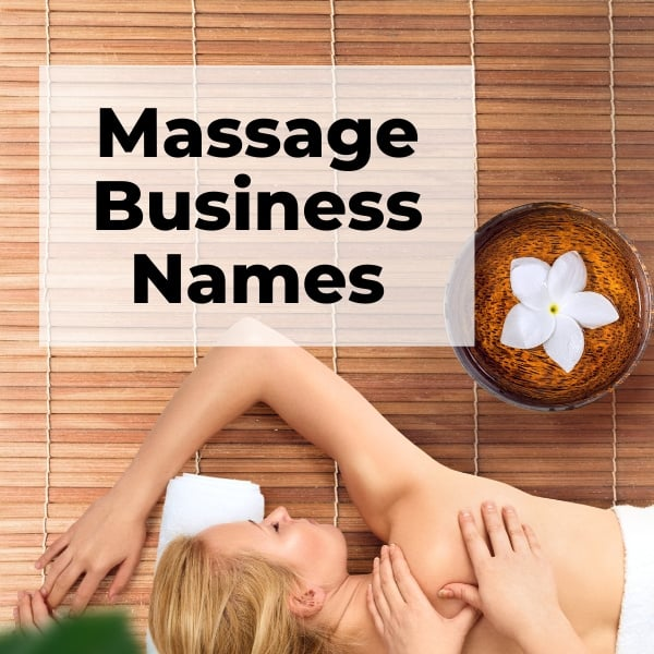 279 Most Unique & Creative Massage Business Names