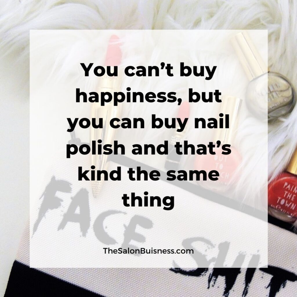 Nail polish and happiness quote - nail polish in background