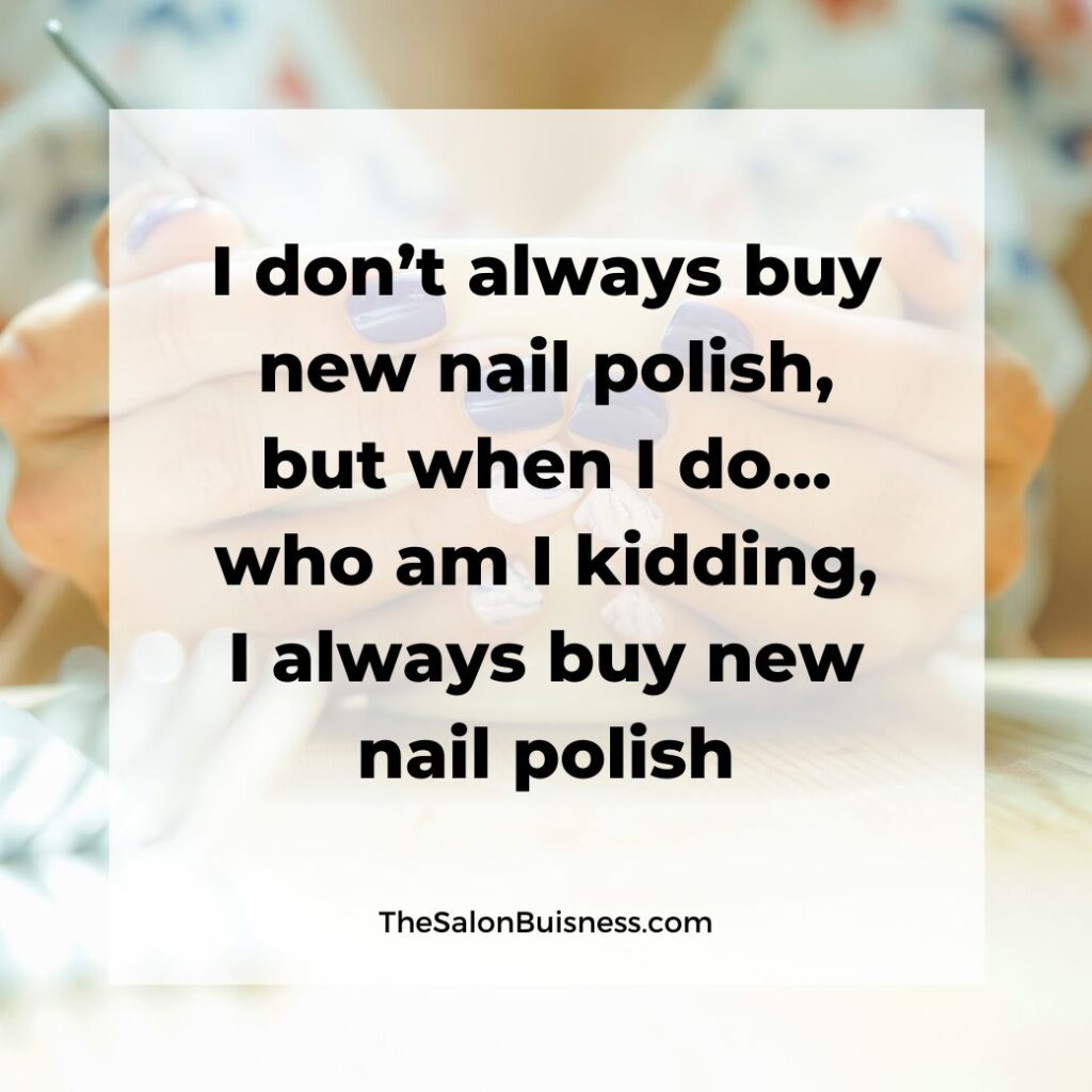 New nail polish quote - funny relatable quote - woman holding cup with blue nails