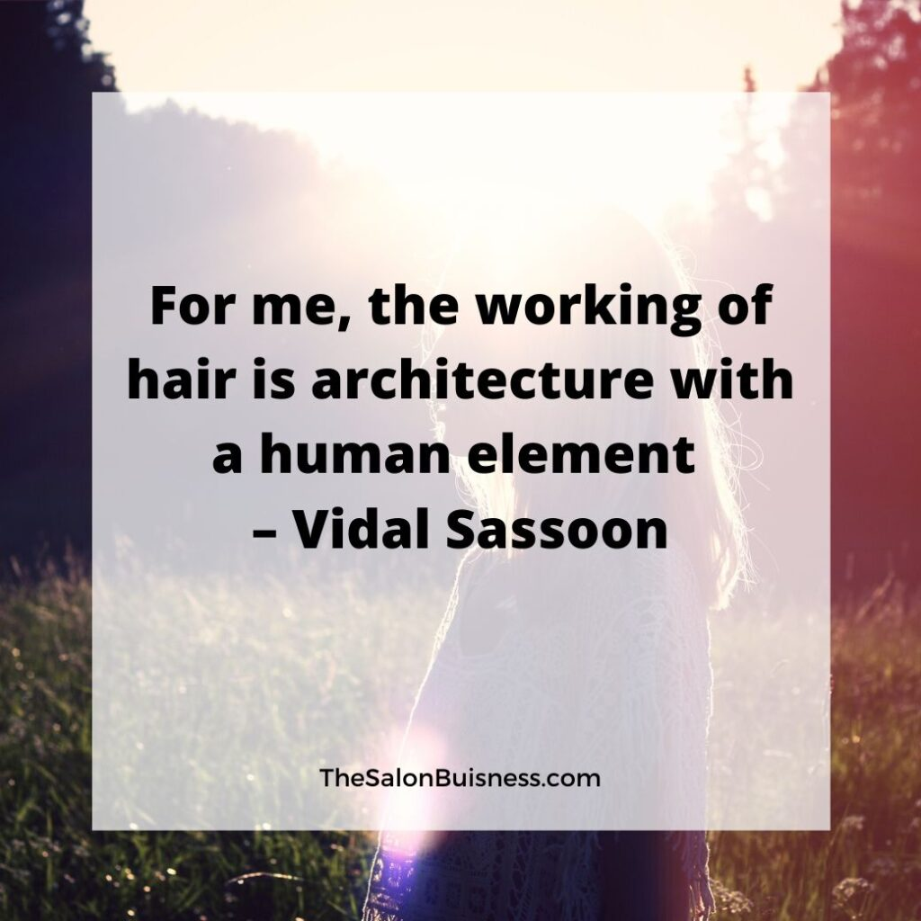 Vidal Sassoon famous quote - woman standing in sun.