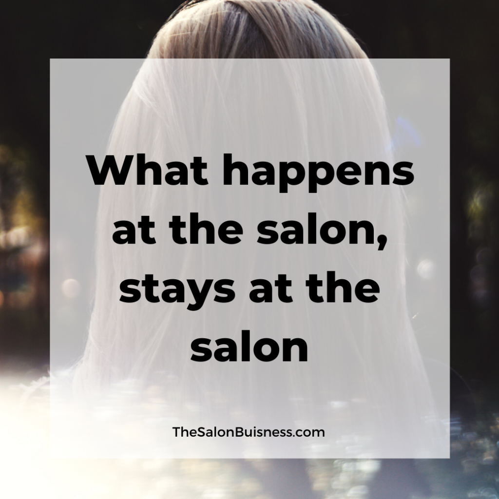 What happens at the salon stays at the salon funny salon quote - blonde.
