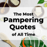 Pampering quotes