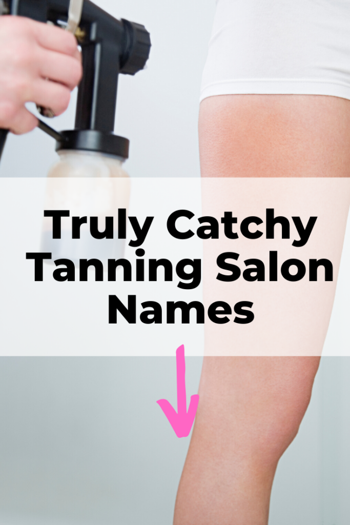 Catchy tanning salon names