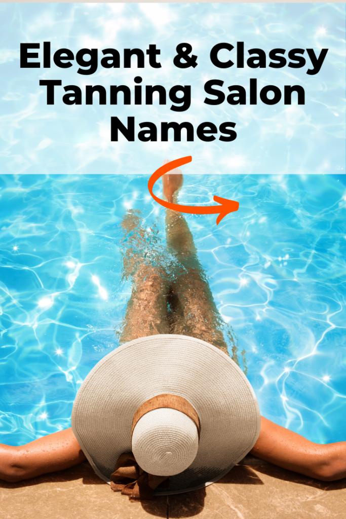 Classy tanning salon names