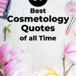 Cosmetology quotes and sayings