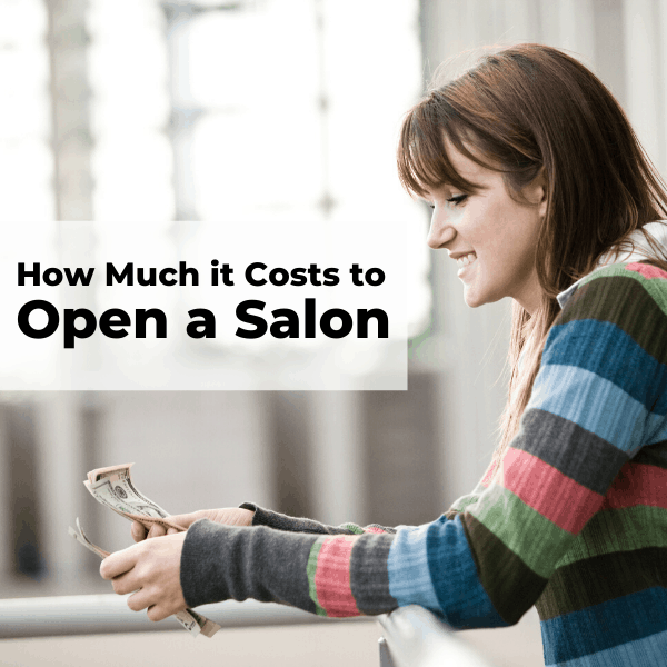 How Much Does it Cost to Open a Salon? All Expected Expenses