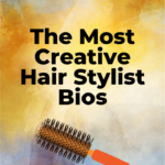 creative hair stylist bios