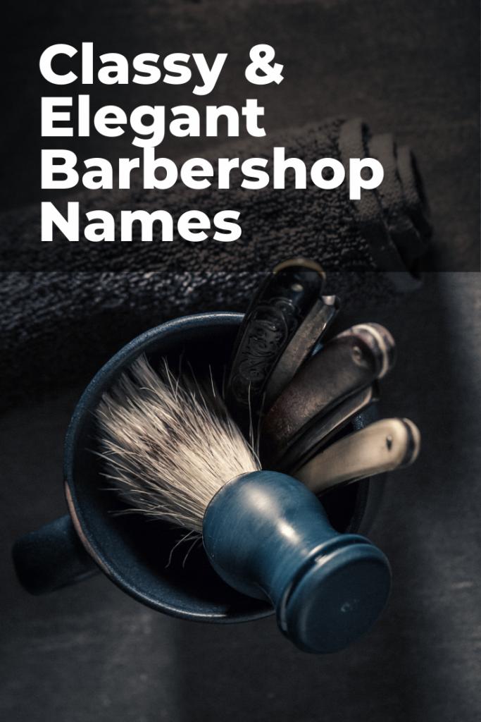 Classy and Elegant Barbershop Names