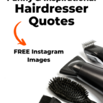 Funny hairdresser quotes