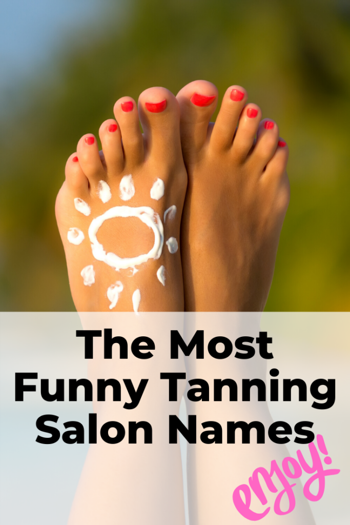 Funny tanning salon names