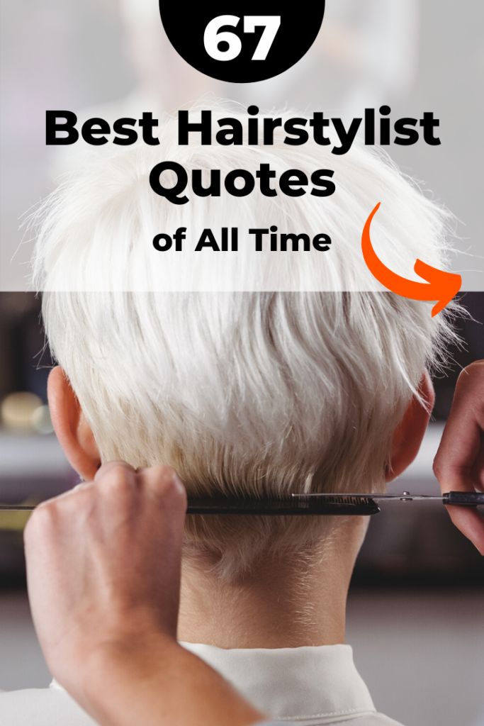 Good hairstylist quotes