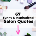 Inspirational salon quotes