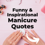 Funny manicure quotes