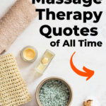 Massage Therapy Quotes: Funny and Inspirational