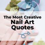 Nail art quotes and sayings
