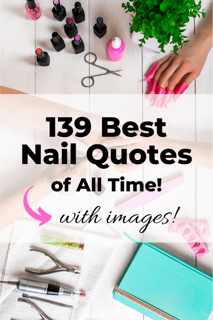 Best Nail Quotes with Images for Instagram