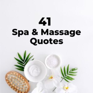Spa Quotes and Massage Therapy Quotes