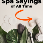 Spa sayings