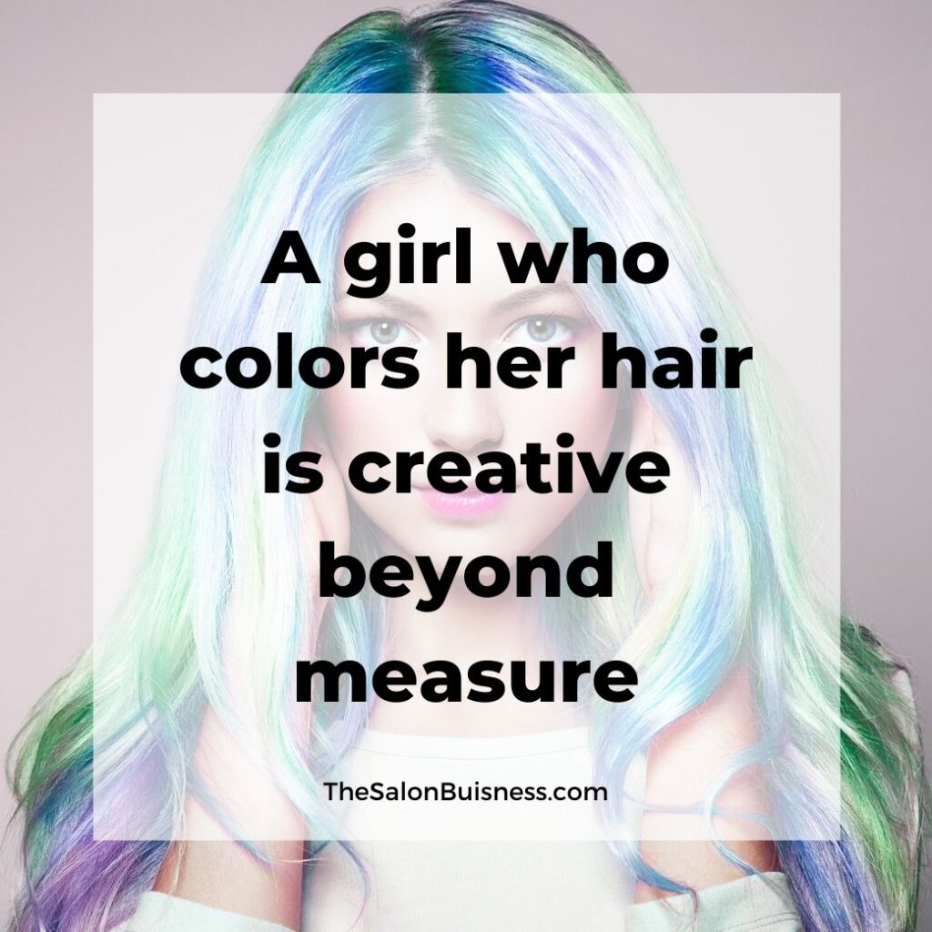 Hair color quotes - woman with long blue, green, & purple hair - pink lipstick