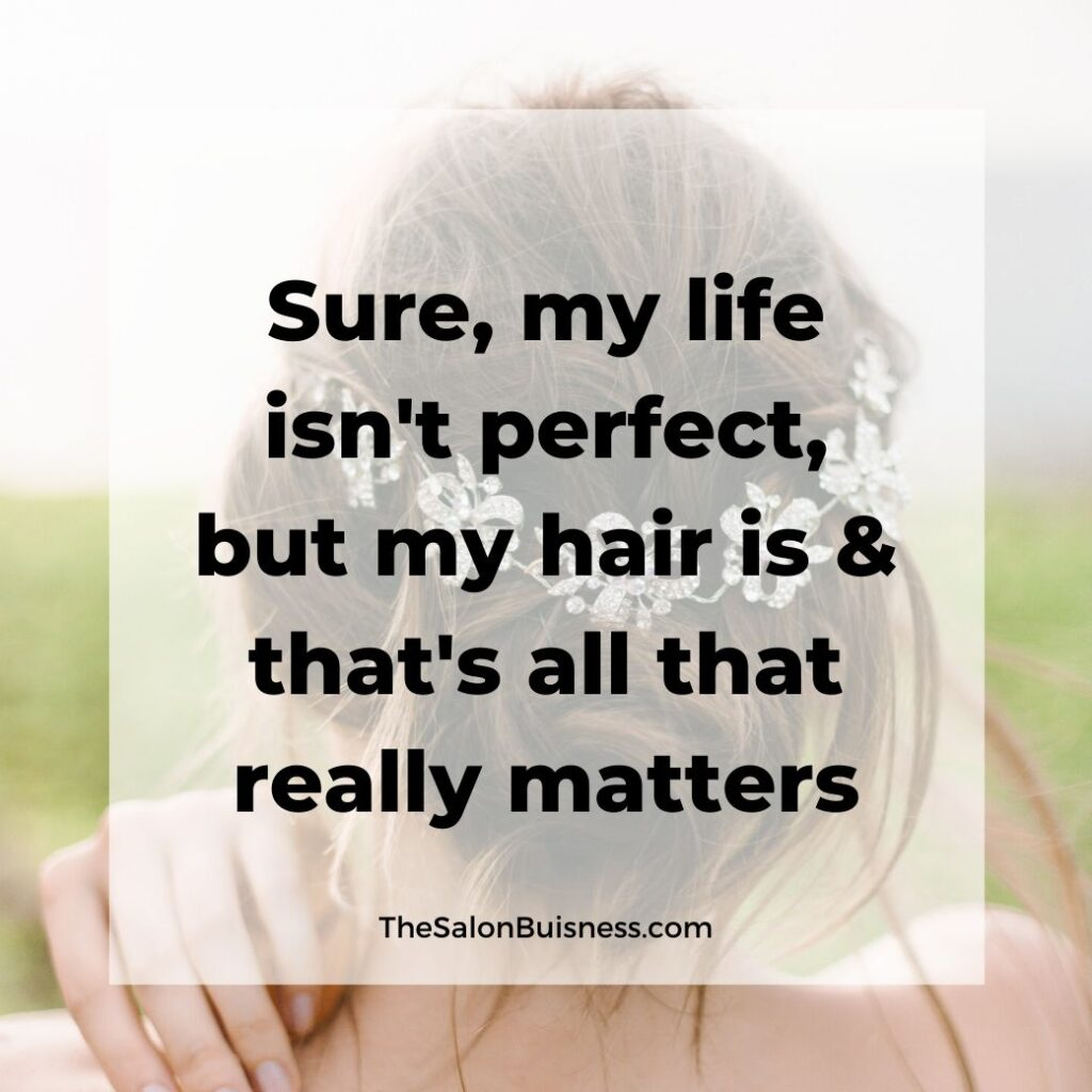 funny beautiful girls hair quotes & saying  -  woman with hair up with flowers in her hair - hand on her shoulder