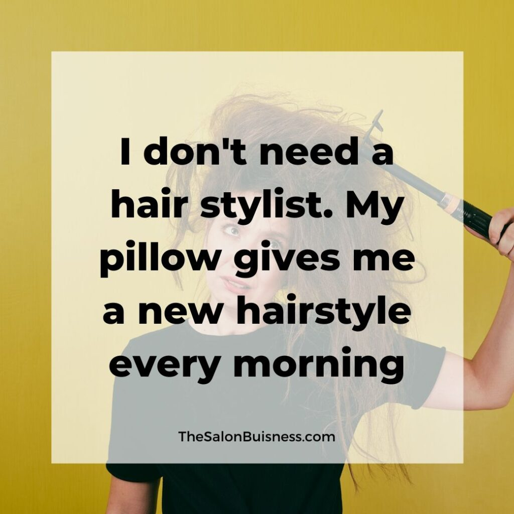 funny messy hairstyle quote -  brunette woman with messy hair with object stuck in hair - yellow background