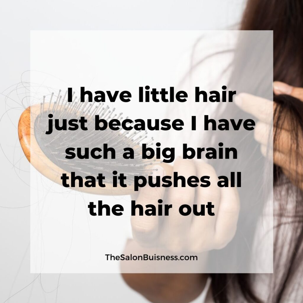 hair loss quotes   -  woman with brown hair brushing hair